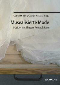 Musealisierte Mode