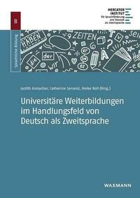 Universitäre Weiterbildungen im Handlungsfeld von Deutsch als Zweitsprache