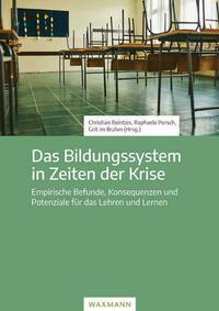Das Bildungssystem in Zeiten der Krise