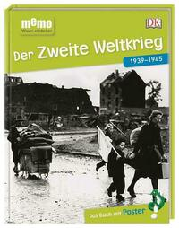 memo Wissen entdecken. Der Zweite Weltkrieg