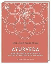 Self-Care Collection. Ayurveda