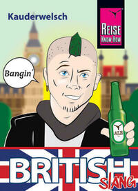 British Slang - das andere Englisch