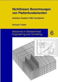 Nichtlineare Berechnungen von Plattenfundamenten - Nonlinear Analysis of Mat Foundations