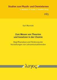 Zum Wesen von Theorien und Gesetzen in der Chemie