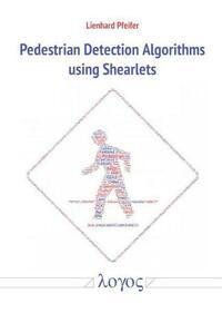 Pedestrian Detection Algorithms using...