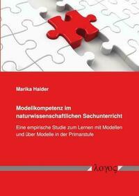 Modellkompetenz im naturwissenschaftlichen Sachunterricht