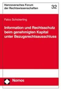 Information und Rechtsschutz beim genehmigten Kapital unter Bezugsrechtsausschluss