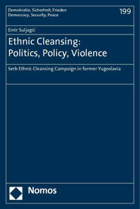 Ethnic Cleansing: Politics, Policy, Violence