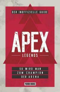 APEX Legends: Der inoffizielle Guide