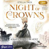 Night of Crowns. Kämpf um dein Herz