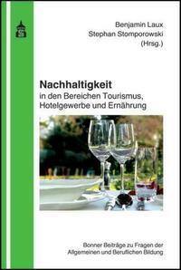 Nachhaltigkeit in den Bereichen Tourismus, Hotelgewerbe und Ernährung
