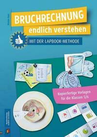Bruchrechnung endlich verstehen mit der Lapbook-Methode
