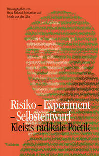 Risiko – Experiment – Selbstentwurf