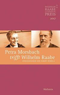Petra Morsbach trifft Wilhelm Raabe