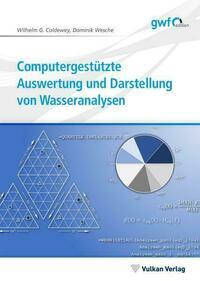 Computergestützte Auswertung und Darstellung von Wasseranalysen