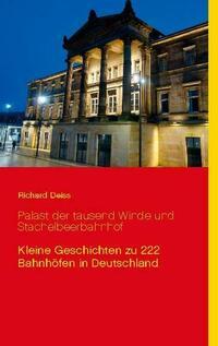 Palast der tausend Winde und Stachelbeerbahnhof