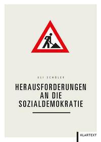 Herausforderungen an die Sozialdemokratie