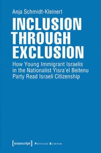 Inclusion through Exclusion