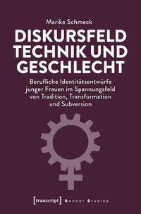 Diskursfeld Technik und Geschlecht