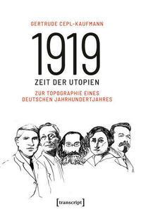 1919 - Zeit der Utopien