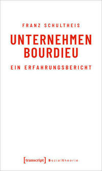 Unternehmen Bourdieu