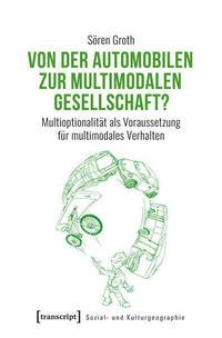 Von der automobilen zur multimodalen Gesellschaft?