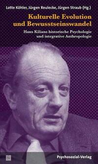 Kulturelle Evolution und Bewusstseinswandel / Die Erkenntnisschranken der reduktionistischen Menschenkenntnis (Buch mit DVD)