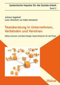 Teamberatung in Unternehmen, Verbänden und Vereinen