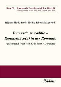 Innovatio et traditio – Renaissance(n) in der Romania