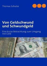 Von Geldschwund und Schwundgeld