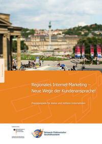 Regionales Internet-Marketing - Neue Wege der Kundenansprache..