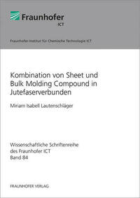 Kombination von Sheet und Bulk Molding Compound in Jutefaserverbunden.