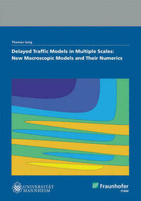 Delayed Traffic Models in Multiple Scales: New Macroscopic Models And Their Numerics.