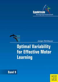 Optimal Variability for Effective Motor...
