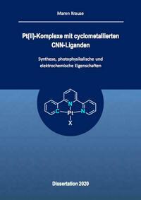 Pt(II)-Komplexe mit cyclometallierten CNN-Liganden - Synthese, photophysikalische und elektrochemische Eigenschaften