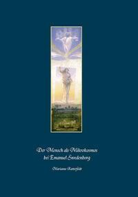 Der Mensch als Mikrokosmos bei Emanuel Swedenborg