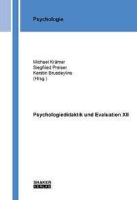 Psychologiedidaktik und Evaluation XII
