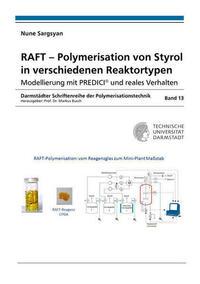 RAFT – Polymerisation von Styrol in verschiedenen Reaktortypen