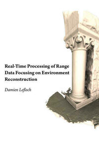 Real-Time Processing of Range Data Focusing on Environment Reconstruction