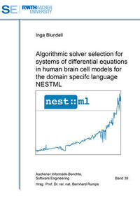 Algorithmic solver selection for systems of differential equations in human brain cell models for the domain specifc language NESTML