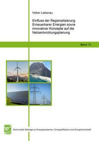 Einfluss der Regionalisierung Erneuerbarer Energien sowie innovativer Konzepte auf die Netzentwicklungsplanung