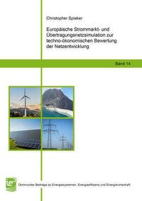 Europäische Strommarkt- und Übertragungsnetzsimulation zur techno-ökonomischen Bewertung der Netzentwicklung