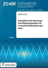 Konzeption eines Spannungs- und Wirkleistungsreglers für vermaschte Niederspannungsnetze