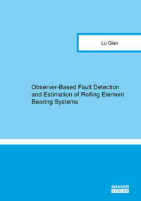 Observer-Based Fault Detection and Estimation of Rolling Element Bearing Systems