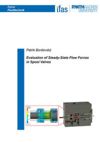 Evaluation of Steady-State Flow Forces in Spool Valves