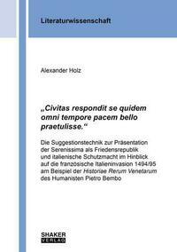 """""""Civitas respondit se quidem omni tempore pacem bello praetulisse."""""""