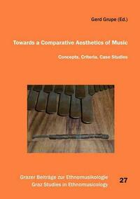 Towards a Comparative Aesthetics of Music