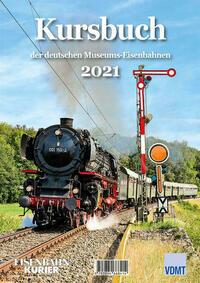 Kursbuch der deutschen Museums-Eisenbahnen 2021