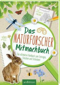 Das Naturforscher-Mitmachbuch