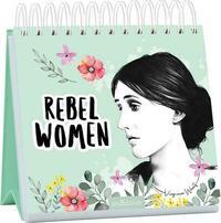 Rebel Women. Inspirierende Zitate von Virgina Woolf anderen außergewöhnlichen Frauen